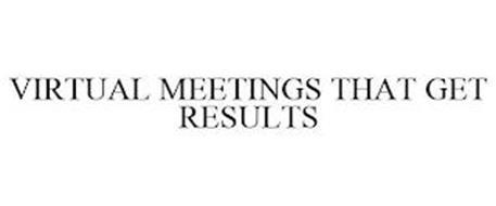 VIRTUAL MEETINGS THAT GET RESULTS