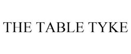 THE TABLE TYKE