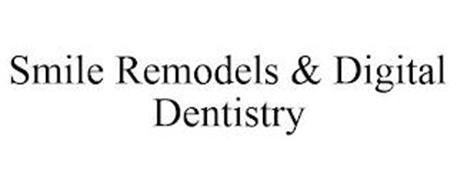 SMILE REMODELS & DIGITAL DENTISTRY