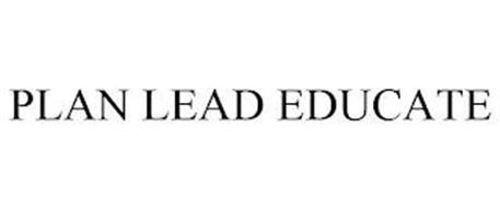 PLAN LEAD EDUCATE