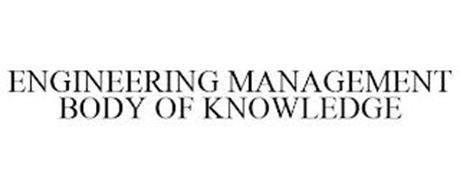 ENGINEERING MANAGEMENT BODY OF KNOWLEDGE