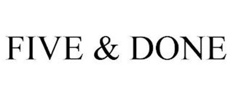 FIVE & DONE