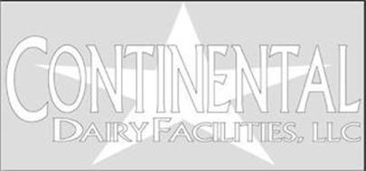 CONTINENTAL DAIRY FACILITIES, LLC