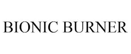 BIONIC BURNER