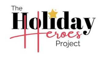 THE HOLIDAY HEROES PROJECT
