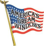 AMERICA'S DREAM WINDOWS