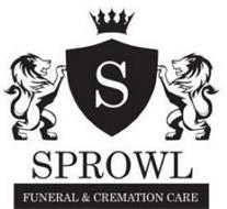 S SPROWL FUNERAL & CREMATION CARE