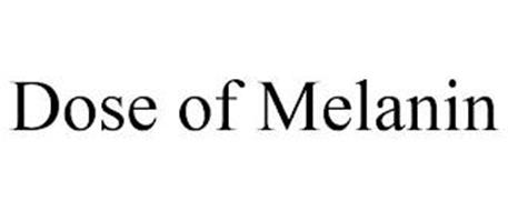 DOSE OF MELANIN