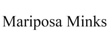 MARIPOSA MINKS