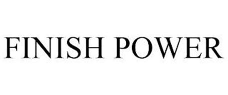 FINISH POWER