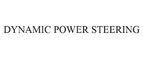 DYNAMIC POWER STEERING