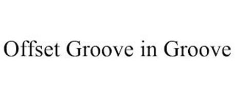 OFFSET GROOVE IN GROOVE