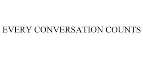 EVERY CONVERSATION COUNTS