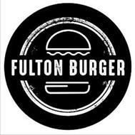 FULTON BURGER