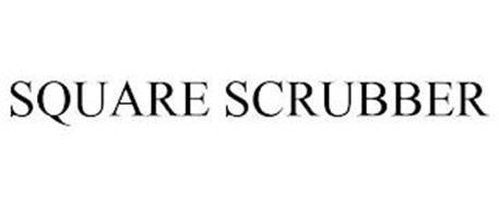 SQUARE SCRUBBER
