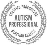 CERTIFIED PROGRESSIVE BEHAVIOR ANALYST AUTISM PROFESSIONAL