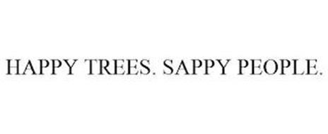 HAPPY TREES. SAPPY PEOPLE.