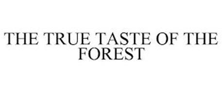 THE TRUE TASTE OF THE FOREST