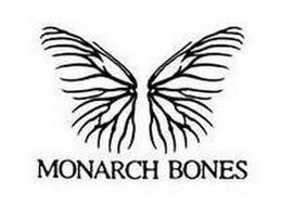 MONARCH BONES