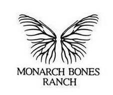 MONARCH BONES RANCH