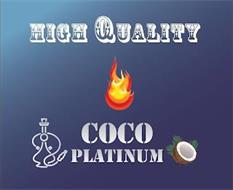 HIGH QUALITY COCO PLATINUM