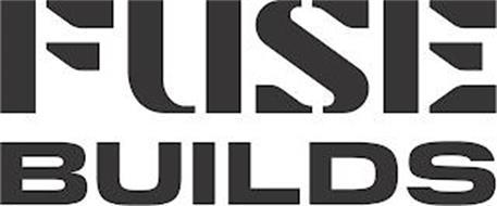 FUSE BUILDS