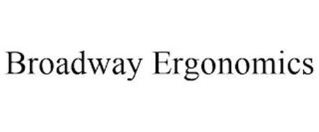 BROADWAY ERGONOMICS