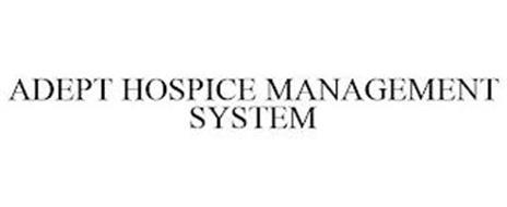 ADEPT HOSPICE MANAGEMENT SYSTEM