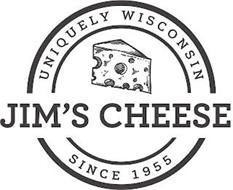 JIM'S CHEESE UNIQUELY WISCONSIN SINCE 1955
