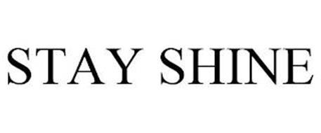 STAY SHINE