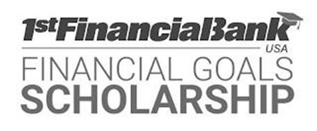 1ST FINANCIAL BANK USA FINANCIAL GOALS SCHOLARSHIP