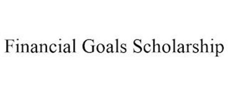 FINANCIAL GOALS SCHOLARSHIP