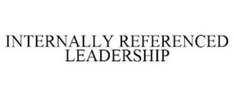 INTERNALLY REFERENCED LEADERSHIP
