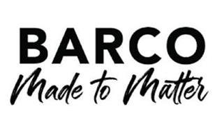BARCO MADE TO MATTER