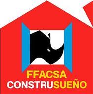 FFACSA CONSTRUSUEÑO