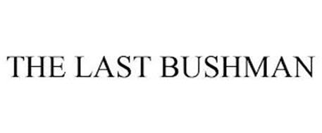 THE LAST BUSHMAN