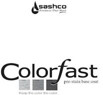 SASHCO PRODUCTS THAT WORK COLORFAST PRE-STAIN BASE COAT KEEP THE COLOR THE COLOR.