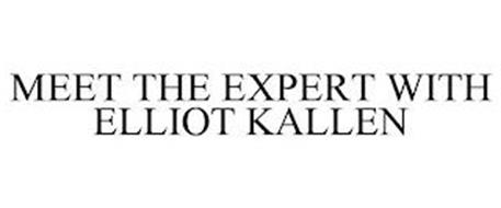 MEET THE EXPERT WITH ELLIOT KALLEN