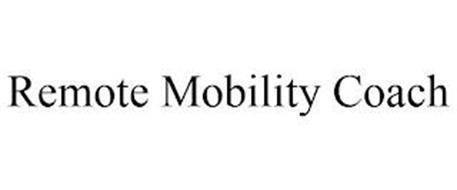 REMOTE MOBILITY COACH