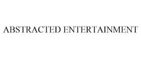 ABSTRACTED ENTERTAINMENT