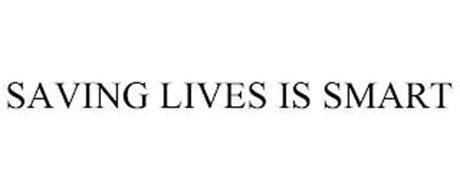 SAVING LIVES IS SMART