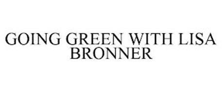 GOING GREEN WITH LISA BRONNER
