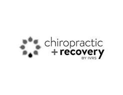 CHIROPRACTIC + RECOVERY BY IVRS