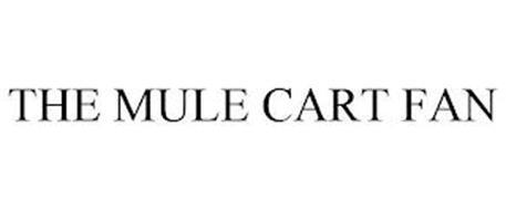 THE MULE CART FAN