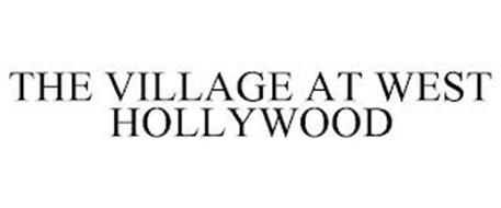 THE VILLAGE AT WEST HOLLYWOOD