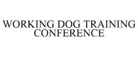 WORKING DOG TRAINING CONFERENCE