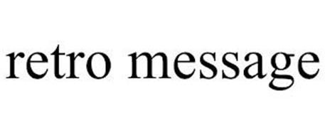 RETRO MESSAGE
