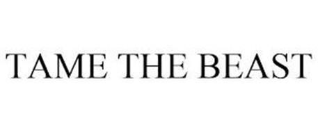 TAME THE BEAST