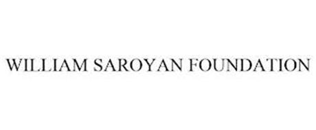 WILLIAM SAROYAN FOUNDATION