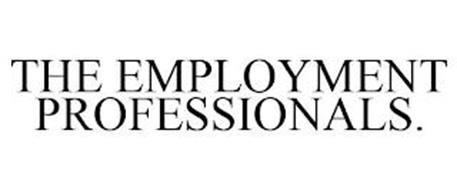 THE EMPLOYMENT PROFESSIONALS.